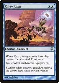 Carry Away, Magic: The Gathering, Darksteel