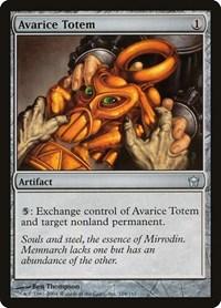 Avarice Totem, Magic: The Gathering, Fifth Dawn