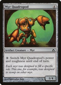 Myr Quadropod, Magic: The Gathering, Fifth Dawn
