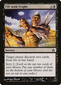 Fill with Fright, Magic: The Gathering, Fifth Dawn