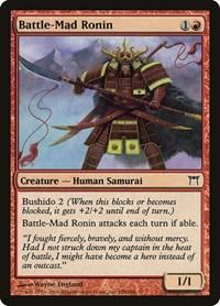 Battle-Mad Ronin, Magic: The Gathering, Champions of Kamigawa