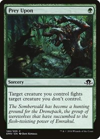 Prey Upon, Magic: The Gathering, Eldritch Moon