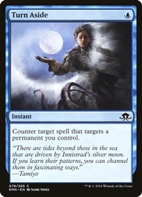 Turn Aside, Magic: The Gathering, Eldritch Moon