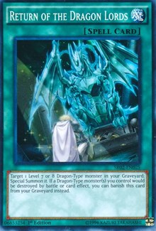 Return of the Dragon Lords, YuGiOh, Structure Deck: Rise of the True Dragons