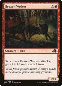 Brazen Wolves, Magic, Eldritch Moon