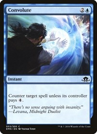 Convolute, Magic: The Gathering, Eldritch Moon