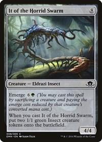 It of the Horrid Swarm, Magic, Eldritch Moon