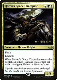 Heron's Grace Champion, Magic: The Gathering, Prerelease Cards