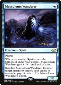 Mausoleum Wanderer, Magic: The Gathering, Prerelease Cards