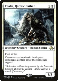 Thalia, Heretic Cathar, Magic: The Gathering, Prerelease Cards