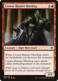 Crown-Hunter Hireling, Magic: The Gathering, Conspiracy: Take the Crown