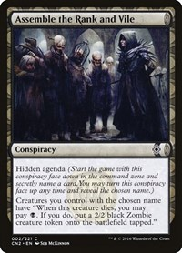 Assemble the Rank and Vile, Magic: The Gathering, Conspiracy: Take the Crown