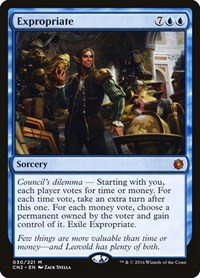 Expropriate, Magic: The Gathering, Conspiracy: Take the Crown