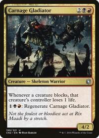 Carnage Gladiator, Magic: The Gathering, Conspiracy: Take the Crown