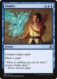 Dismiss, Magic: The Gathering, Conspiracy: Take the Crown