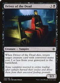 Driver of the Dead, Magic: The Gathering, Conspiracy: Take the Crown