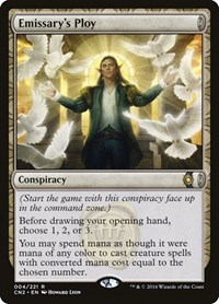 Emissary's Ploy, Magic: The Gathering, Conspiracy: Take the Crown