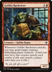 Goblin Racketeer, Magic: The Gathering, Conspiracy: Take the Crown