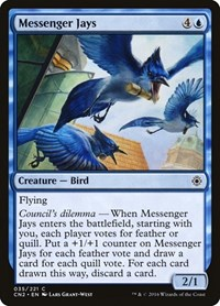 Messenger Jays, Magic, Conspiracy: Take the Crown