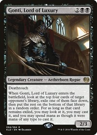 Gonti, Lord of Luxury, Magic, Kaladesh