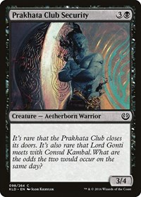 Prakhata Club Security, Magic, Kaladesh