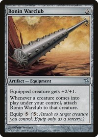 Ronin Warclub, Magic, Betrayers of Kamigawa