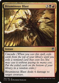 Bituminous Blast, Magic: The Gathering, Commander 2016