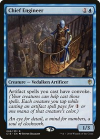 Chief Engineer, Magic: The Gathering, Commander 2016