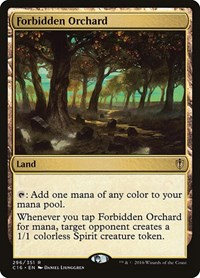 Forbidden Orchard, Magic: The Gathering, Commander 2016
