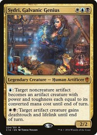 Sydri, Galvanic Genius, Magic: The Gathering, Commander 2016