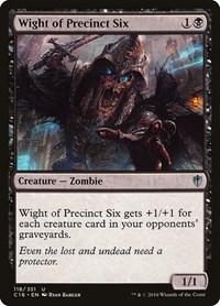 Wight of Precinct Six, Magic: The Gathering, Commander 2016