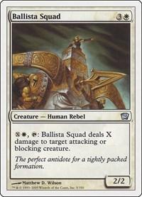 Ballista Squad, Magic: The Gathering, 9th Edition