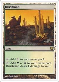 Brushland, Magic: The Gathering, 9th Edition