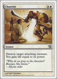 Chastise, Magic: The Gathering, 9th Edition