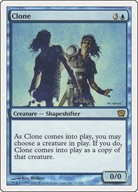 Clone, Magic: The Gathering, 9th Edition