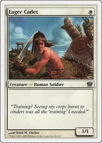 Eager Cadet, Magic: The Gathering, 9th Edition