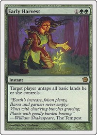 Early Harvest, Magic: The Gathering, 9th Edition