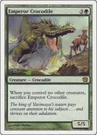 Emperor Crocodile, Magic: The Gathering, 9th Edition