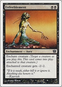 Enfeeblement, Magic: The Gathering, 9th Edition