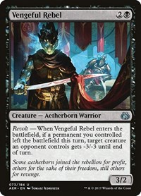 Vengeful Rebel, Magic: The Gathering, Aether Revolt