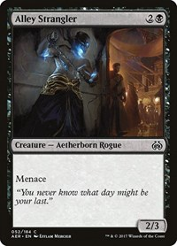 Alley Strangler, Magic: The Gathering, Aether Revolt