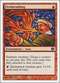 Firebreathing, Magic: The Gathering, 9th Edition