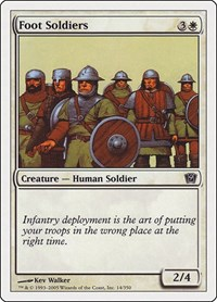 Foot Soldiers, Magic: The Gathering, 9th Edition
