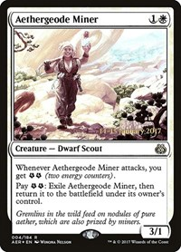 Aethergeode Miner, Magic: The Gathering, Prerelease Cards