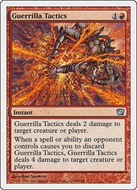 Guerrilla Tactics, Magic, 9th Edition