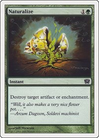Naturalize, Magic: The Gathering, 9th Edition