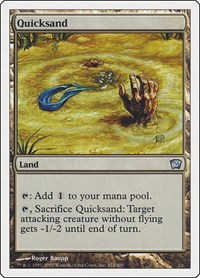 Quicksand, Magic: The Gathering, 9th Edition