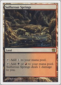 Sulfurous Springs, Magic: The Gathering, 9th Edition