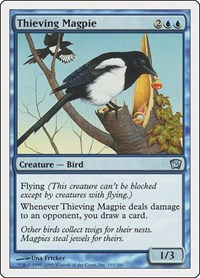 Thieving Magpie, Magic: The Gathering, 9th Edition