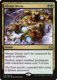 Abrupt Decay, Magic: The Gathering, Modern Masters 2017